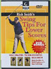 Rick Smith's Swing Tips For Lower Scores - DVD