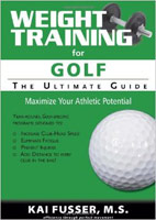 Weight Training for Golf: the Ultimate Guideby Kai Fusser